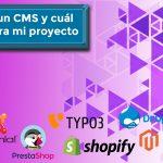 ¿Qué es un CMS y cuál elegir para mi proyecto web?