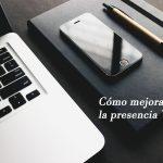 Cómo mejorar la presencia Web Online